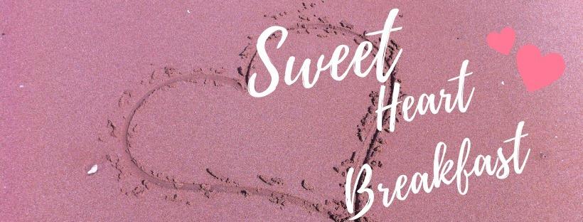 Sweetheart Breakfast